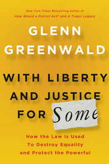 Glenn_greenwald_with_liberty_and_justice_for_some